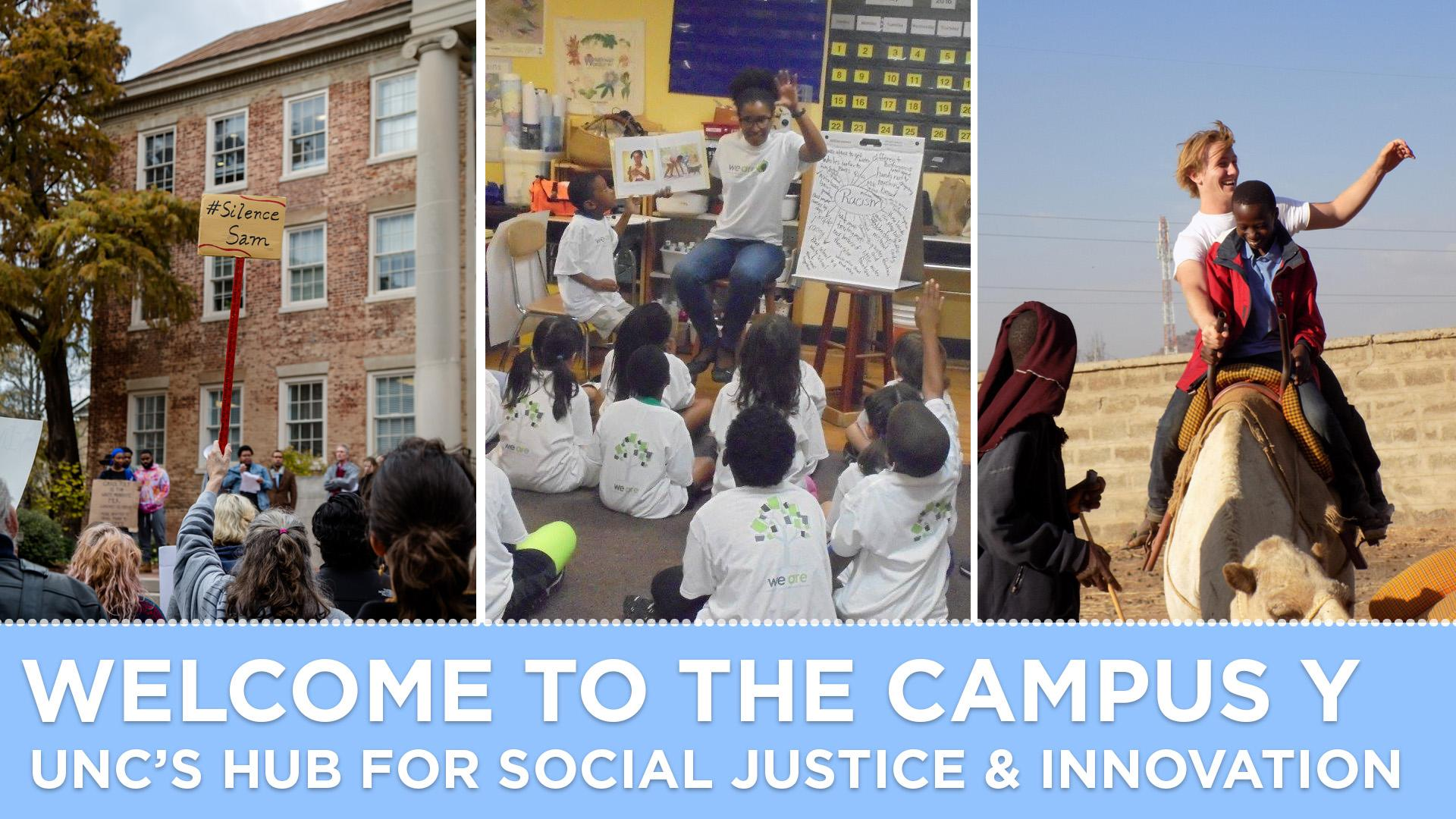 Welcome to the Campus Y, UNC's Hub for Social Justice & Innovation