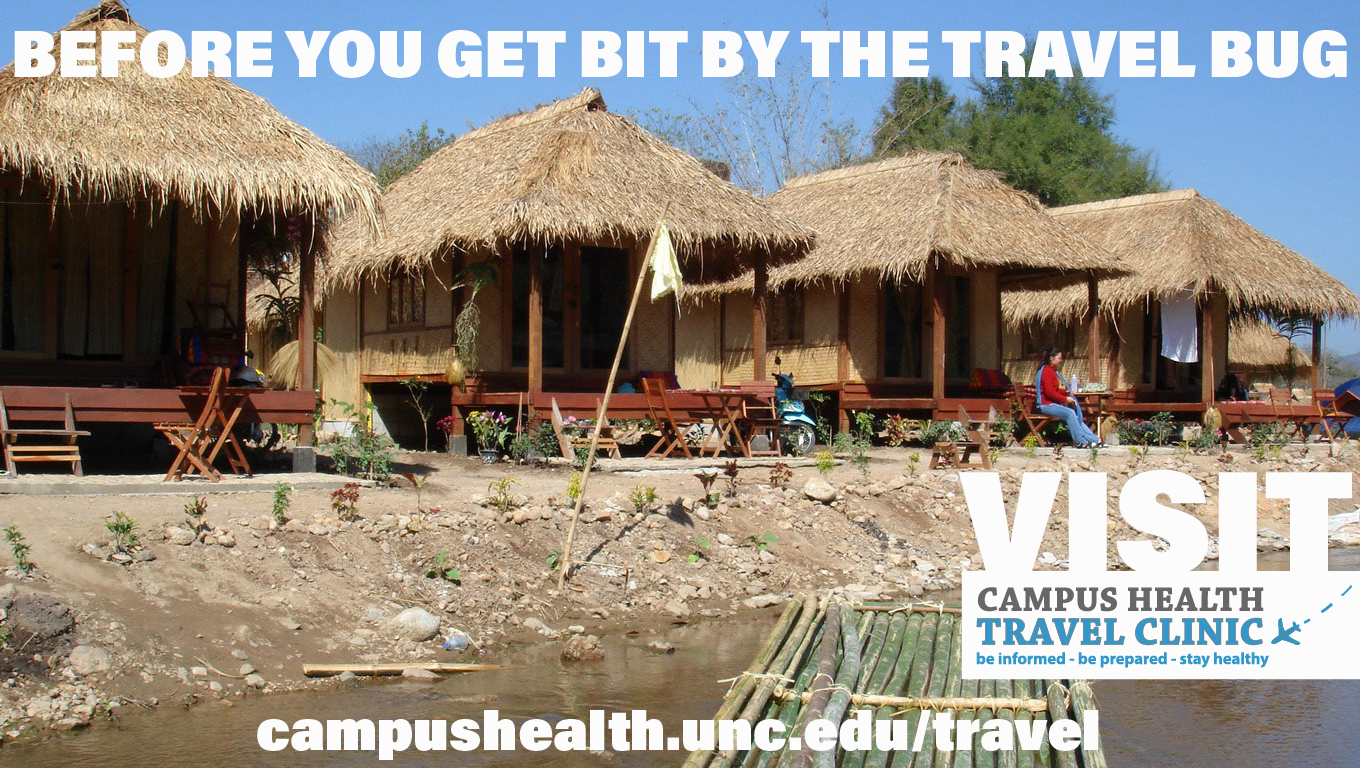before you get bit by the travel bug visit campus health travel clinic