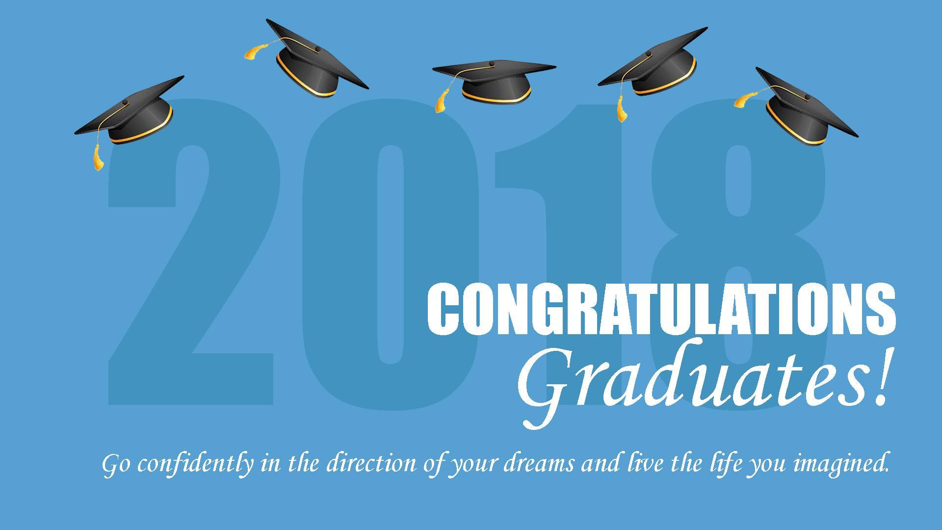 Congratulations Graduates Class of 2018!