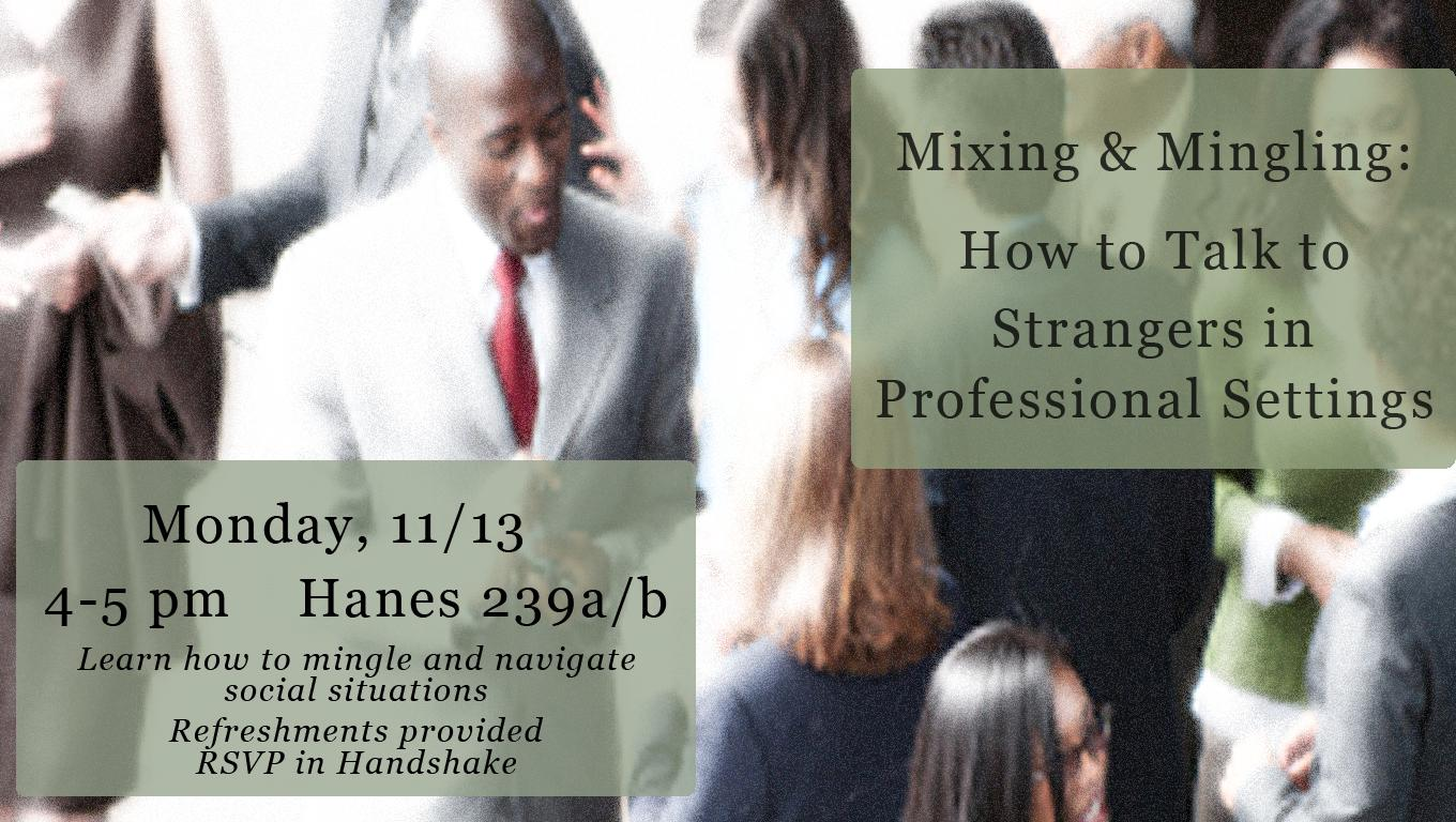 Mixing & Mingling: How to Talk to Strangers in Professional Settings